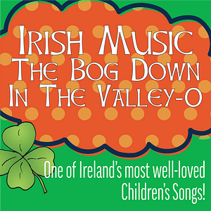 irish music Bog down in the valley o